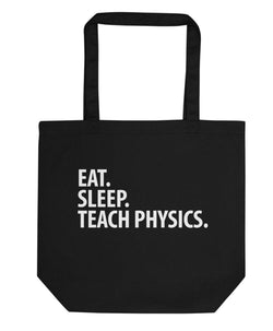 Eat Sleep Teach Physics Tote Bag | Short / Long Handle Bags-WaryaTshirts