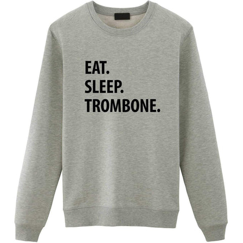 Eat Sleep Trombone Sweater