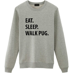 Eat Sleep Walk Pug Sweater