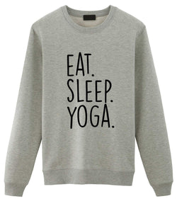 Eat Sleep Yoga Sweatshirt Mens Womens