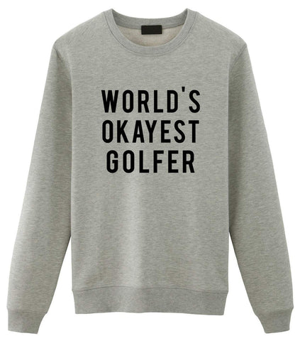 Golf Sweater, Gifts For Golfer, World's Okayest Golfer Sweater-WaryaTshirts