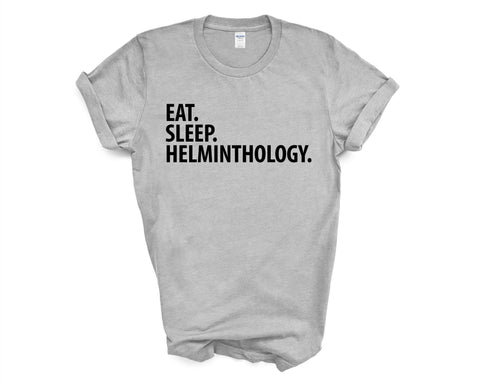 Helminthology T-Shirt, Eat Sleep Helminthology Shirt Mens Womens Gift - 3035-WaryaTshirts