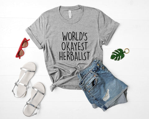 Herbalist Shirt, World's Okayest Herbalist T-Shirt Men & Women Gifts-WaryaTshirts