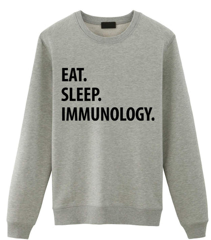 Immunology Sweater, Immunologist Gift, Eat Sleep Immunology Sweatshirt Mens & Womens-WaryaTshirts
