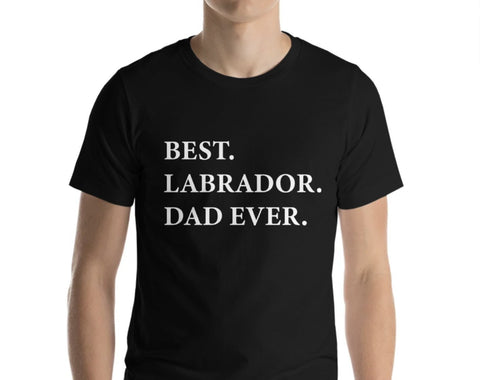 Labrador Dad T-Shirt, Best Labrador Dad Ever shirt Mens Gift - 1991-WaryaTshirts