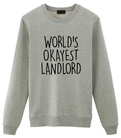 Landlord Sweater, World's Okayest Landlord Sweatshirt Gift for Men & Women-WaryaTshirts