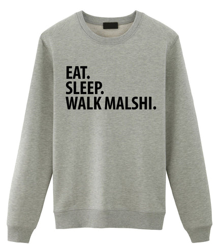 Malshi Sweater, Eat Sleep Walk Malshi Sweatshirt Gift for Men & Women - 3006-WaryaTshirts