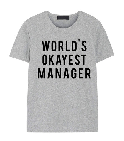 Manager T-shirt, World's Okayest Manager T-shirt Gift for Men Women-WaryaTshirts