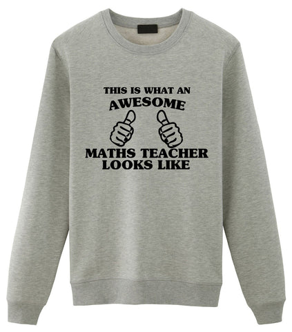 Maths Teacher Sweater, Maths Teacher Gift, Awesome Maths Teacher Sweatshirt Mens & Womens-WaryaTshirts