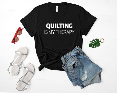 Quilting Lover Gift, Quilting is My Therapy T-Shirt Mens Womens-WaryaTshirts