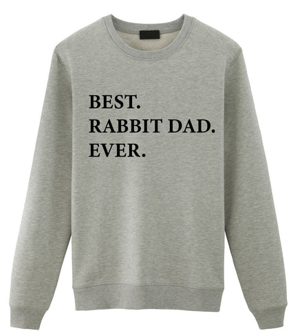 Rabbit Dad Sweater, Best Rabbit Dad Ever Sweatshirt, Gift for Rabbit Dad - 1959-WaryaTshirts