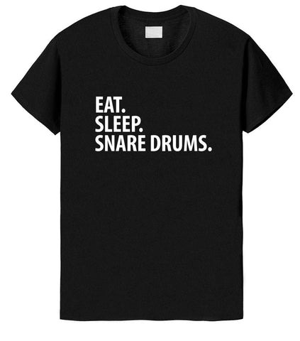 Snare Drums T-Shirt, Eat Sleep Snare Drums shirt Mens Womens Gifts-WaryaTshirts