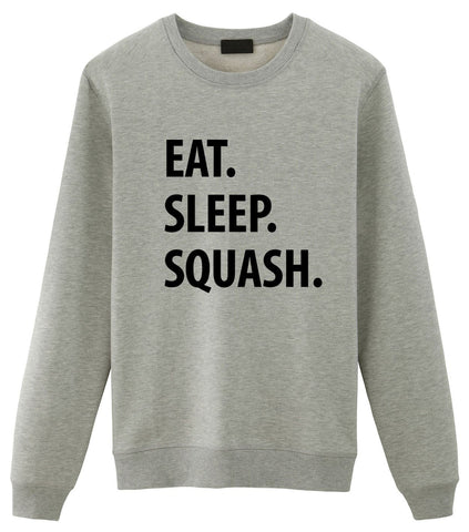 Squash Sweater, Eat Sleep Squash Sweatshirt Gift for Men & Women-WaryaTshirts