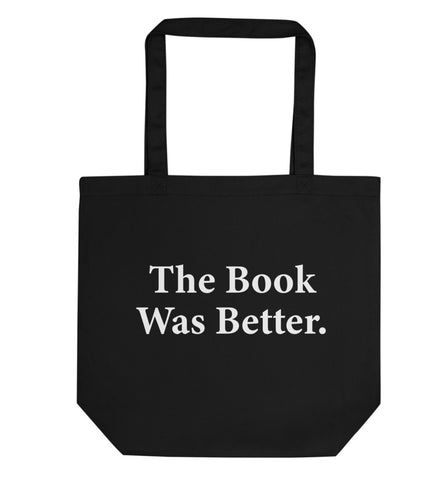 The Book Was Better Tote Bag | Short / Long Handle Bags-WaryaTshirts