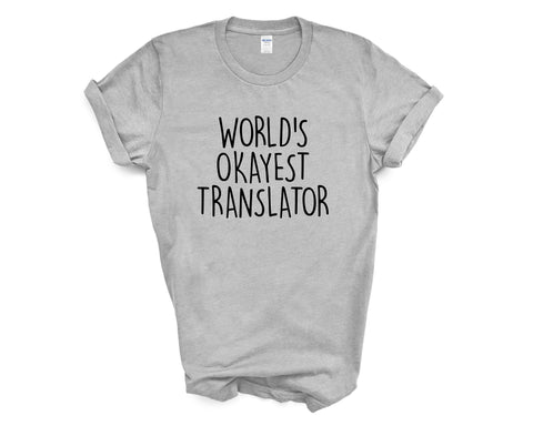 Translator Shirt, World's Okayest Translator T-Shirt Men & Women Gifts-WaryaTshirts