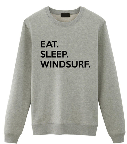 Windsurf Sweater, Windsurf Gifts, Eat Sleep Windsurf Sweatshirt Men Womens Gift-WaryaTshirts