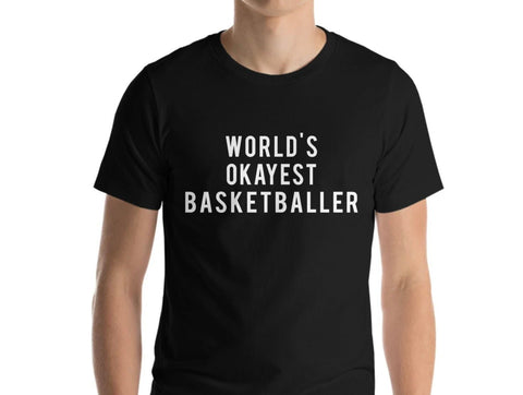 World's Okayest Basketballer T-Shirt