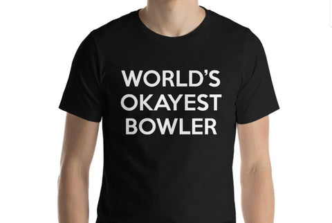 World's Okayest Bowler T-Shirt