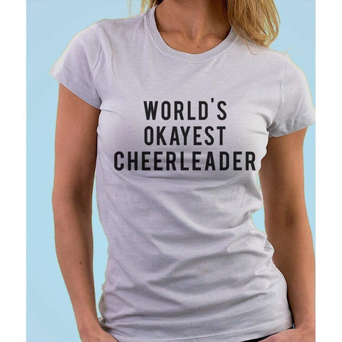 World's Okayest Cheerleader T-Shirt
