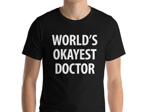 World's Okayest Doctor T-Shirt-WaryaTshirts