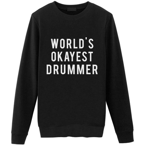 World's Okayest Drummer Sweater-WaryaTshirts