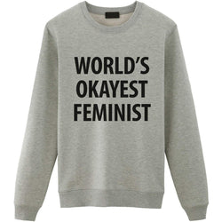 World's Okayest Feminist Sweater