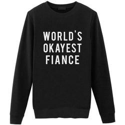 World's Okayest Fiance Sweater