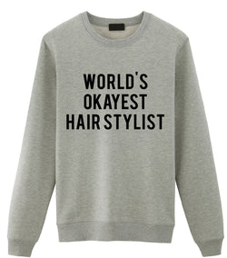 World's Okayest Hair Stylist Sweater