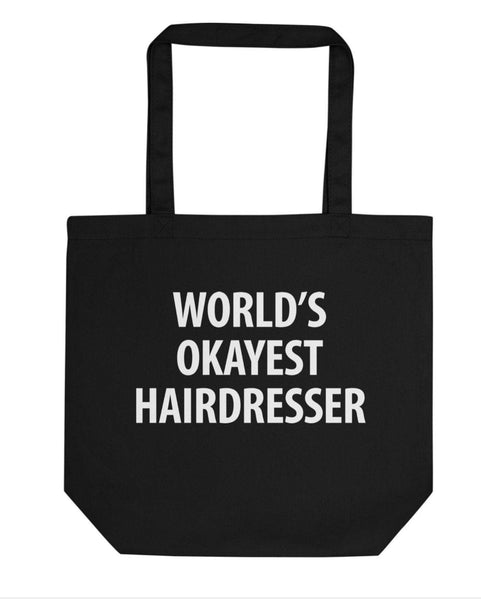 World's Okayest Hairdresser Tote Bag | Short / Long Handle Bags-WaryaTshirts