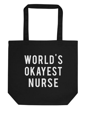 World's Okayest Nurse Tote Bag | Short / Long Handle Bags-WaryaTshirts