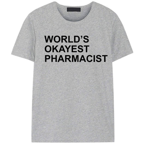 World's Okayest Pharmacist T-Shirt-WaryaTshirts