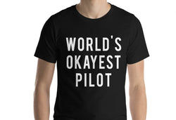 World's Okayest Pilot T-Shirt