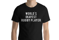World's Okayest Rugby player T-Shirt