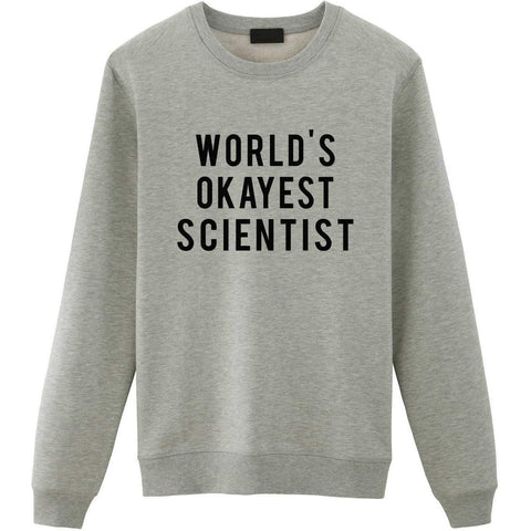 World's Okayest Scientist Sweater