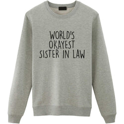 World's Okayest Sister in Law Sweater