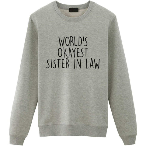 World's Okayest Sister in Law Sweater-WaryaTshirts