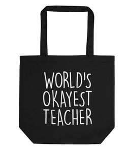 World's Okayest Teacher Tote Bag | Short / Long Handle Bags-WaryaTshirts