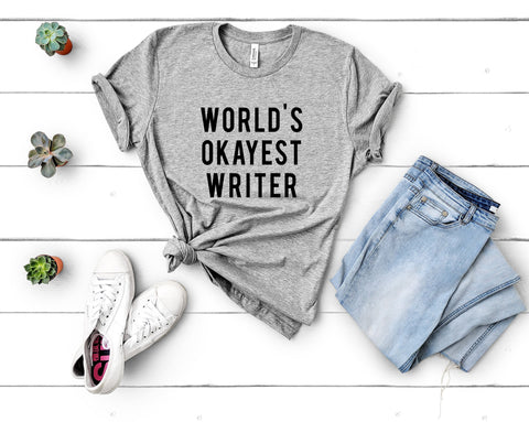 World's Okayest Writer T-Shirt-WaryaTshirts