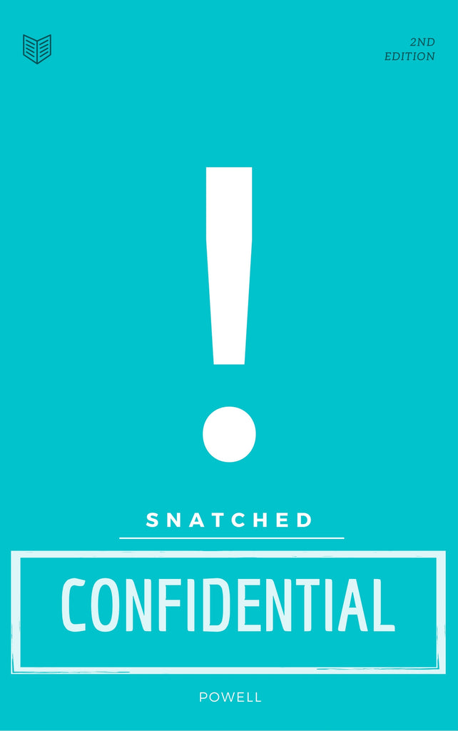 Snatched Confidential