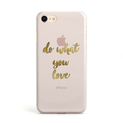 Do What You Love Real Gold Foil Apple iPhone Case