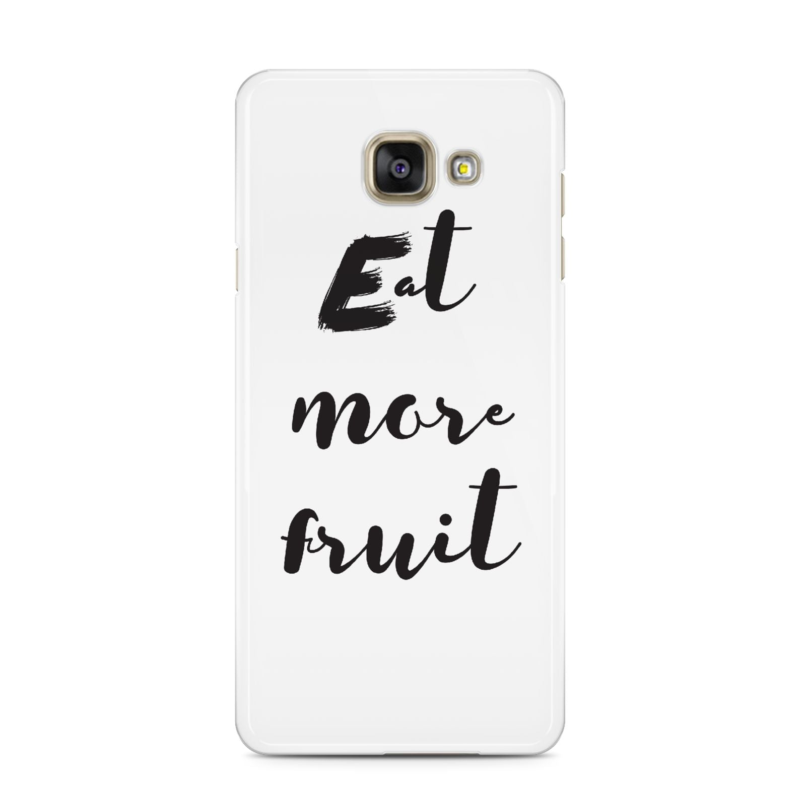 Eat More Fruit Samsung Galaxy A3 2016 Case on gold phone