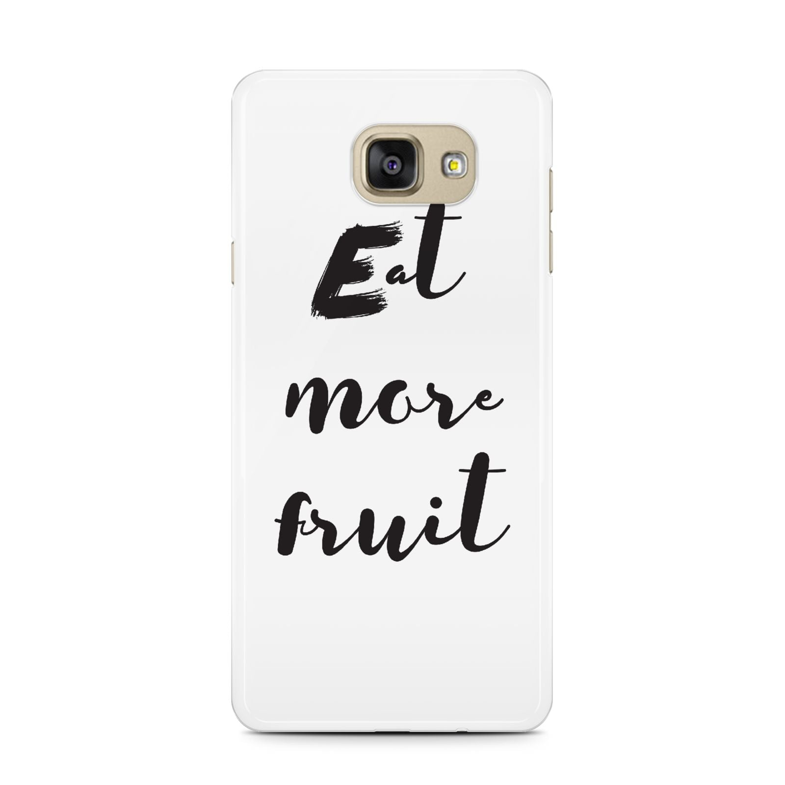Eat More Fruit Samsung Galaxy A7 2016 Case on gold phone