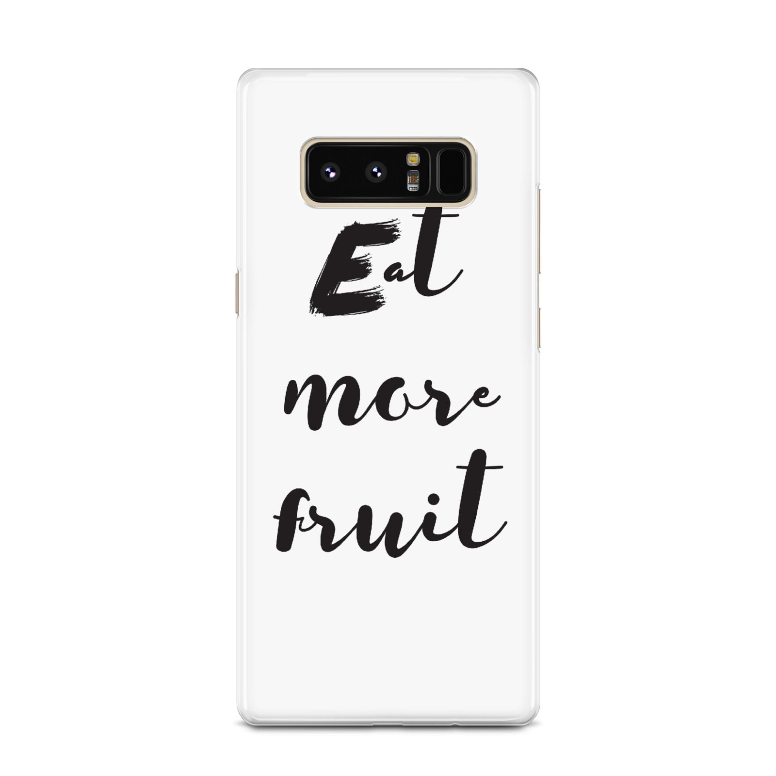 Eat More Fruit Samsung Galaxy Note 8 Case