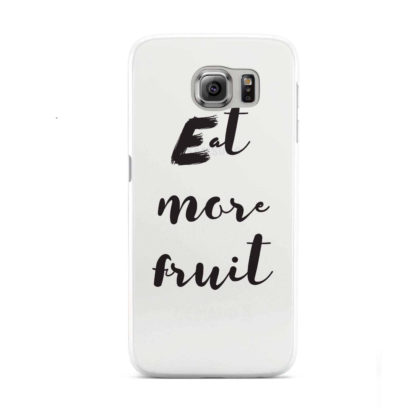 Eat More Fruit Samsung Galaxy S6 Case