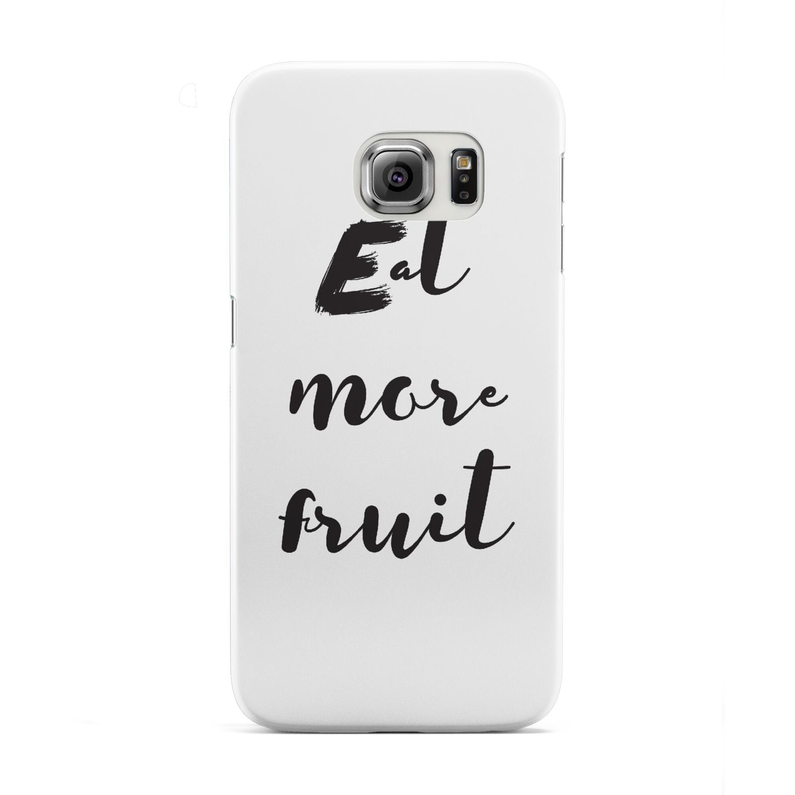 Eat More Fruit Samsung Galaxy S6 Edge Case
