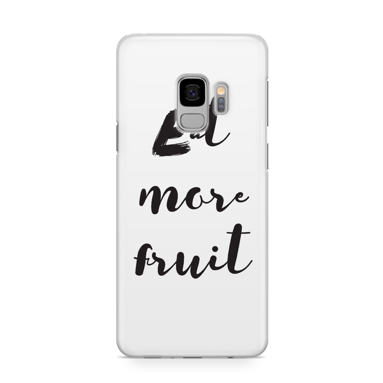 Eat More Fruit Samsung Galaxy S9 Case