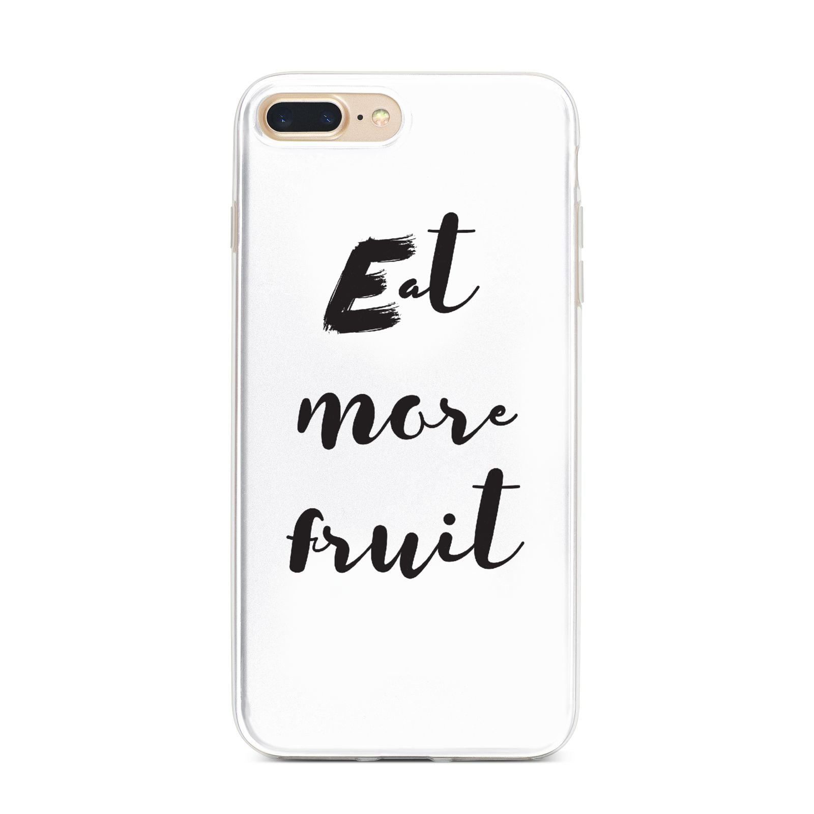 Eat More Fruit iPhone 7 Plus Bumper Case on Gold iPhone