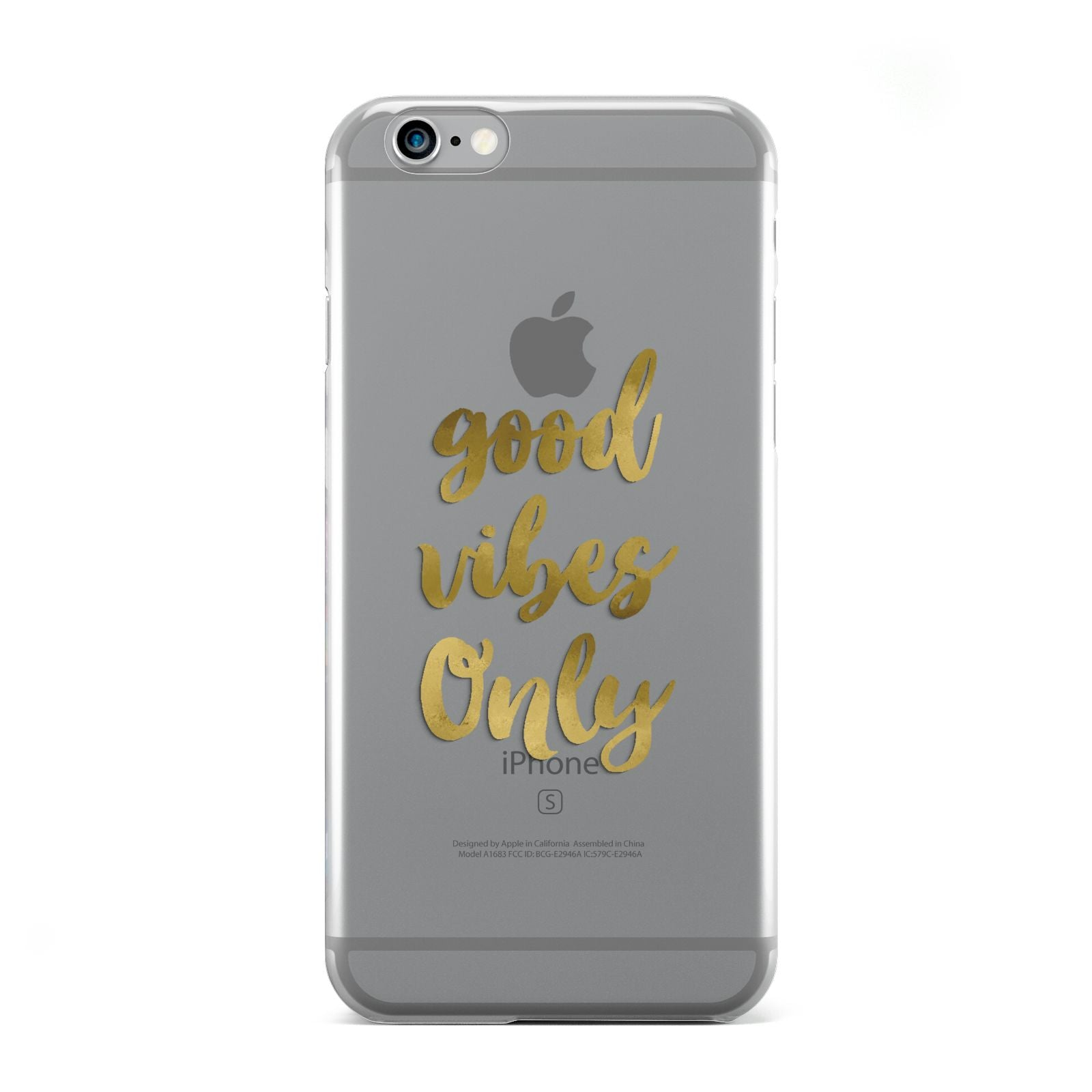 Good Vibes Only Gold Foiled Apple iPhone 6 Case