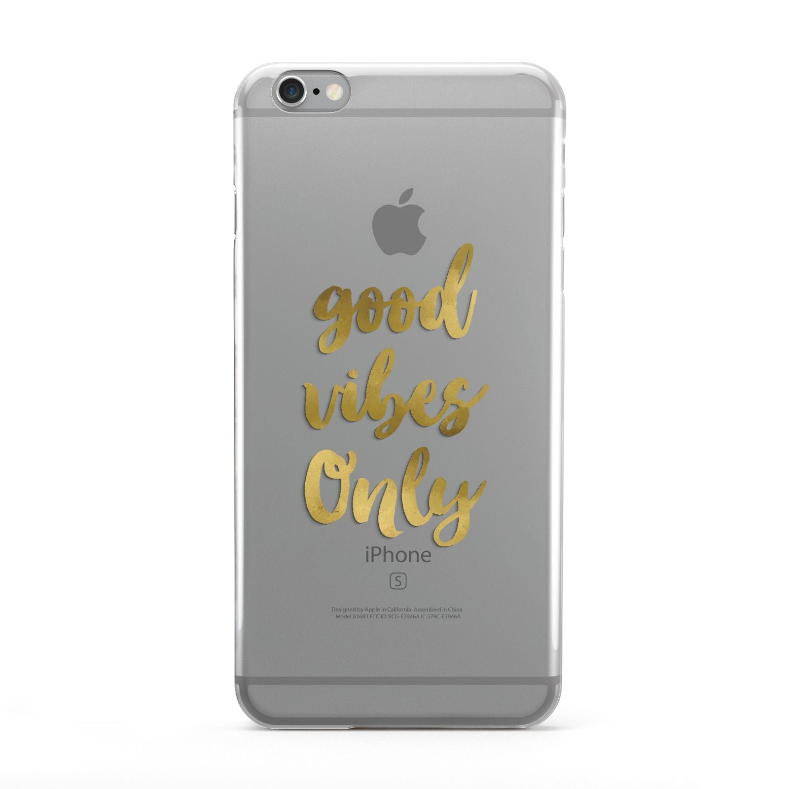 Good Vibes Only Gold Foiled Apple iPhone 6 Plus Case