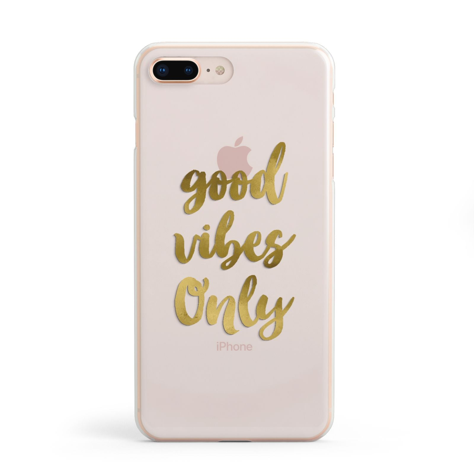 Good Vibes Only Gold Foiled Apple iPhone 8 Plus Case